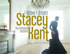 <span>STACEY KENT</span> I Know I Dream