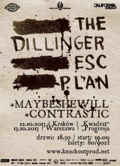 Supporty przed koncertami The Dillinger Escape Plan