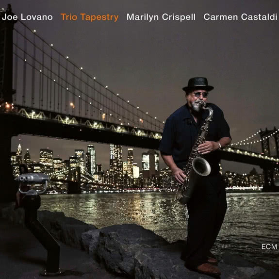 <span>JOE LOVANO</span> Trio Tapestry