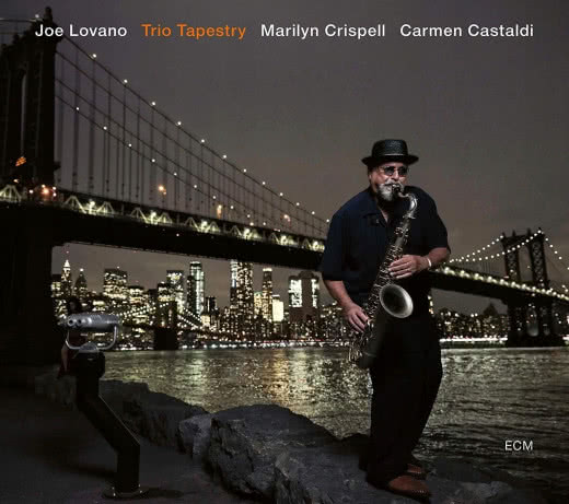 JOE LOVANO Trio Tapestry