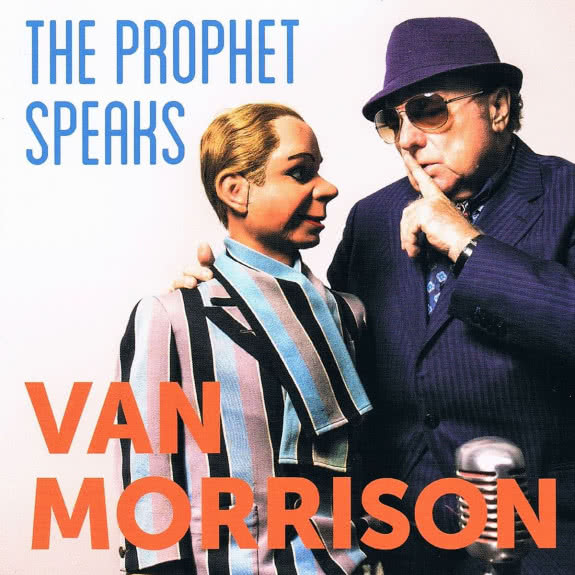 <span>VAN MORRISON</span> The Prophet Speaks
