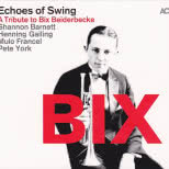 Bix: A Tribute to Bix Beiderbecke