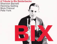 <span>ECHOES OF SWING</span> Bix: A Tribute to Bix Beiderbecke