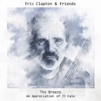 The Breeze. An Appreciation  of JJ Cale