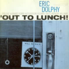 ERIC DOLPHY Out to Lunch!