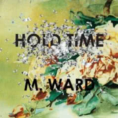 M. WARD Hold Tme