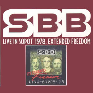 SBB Live in Sopot 1978. Extended Freedom