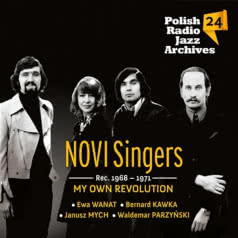 NOVI SINGERS My Own Revolution