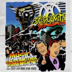 AEROSMITH Music From Another Dimension!