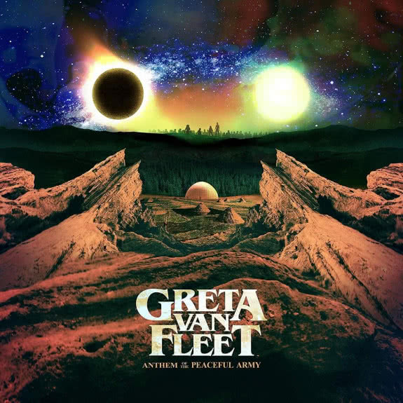 <span>GRETA VAN FLEET</span> Anthem of the Peaceful Army