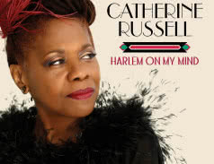 <span>CATHERINE RUSSELL</span> Harlem On My Mind