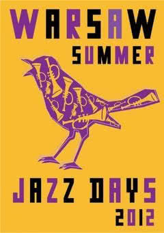 Warsaw Summer Jazz Days 2012