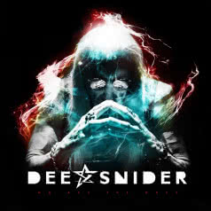 DEE SNIDER We Are The Ones