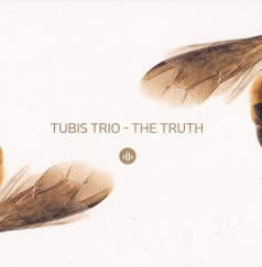 TUBIS TRIO The Truth