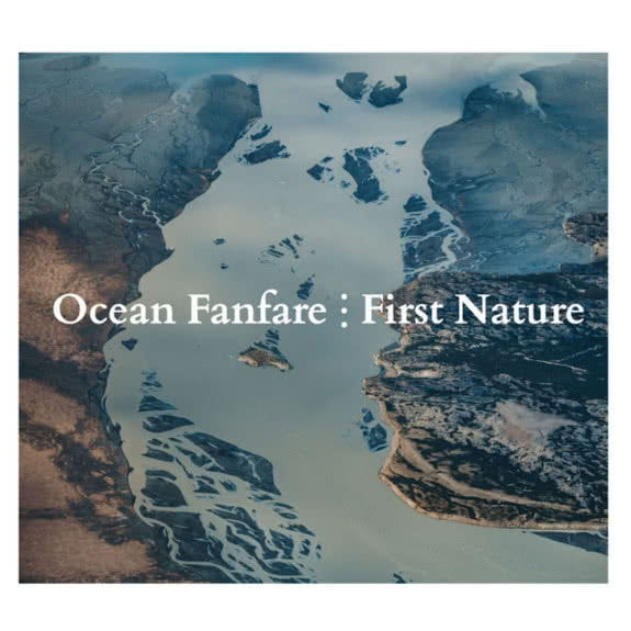 <span>OCEAN FANFARE</span> First Nature