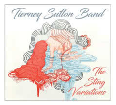 TIERNEY SUTTON BAND The Sting Variations