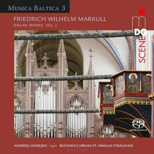 Markull: Organ Works vol. 2