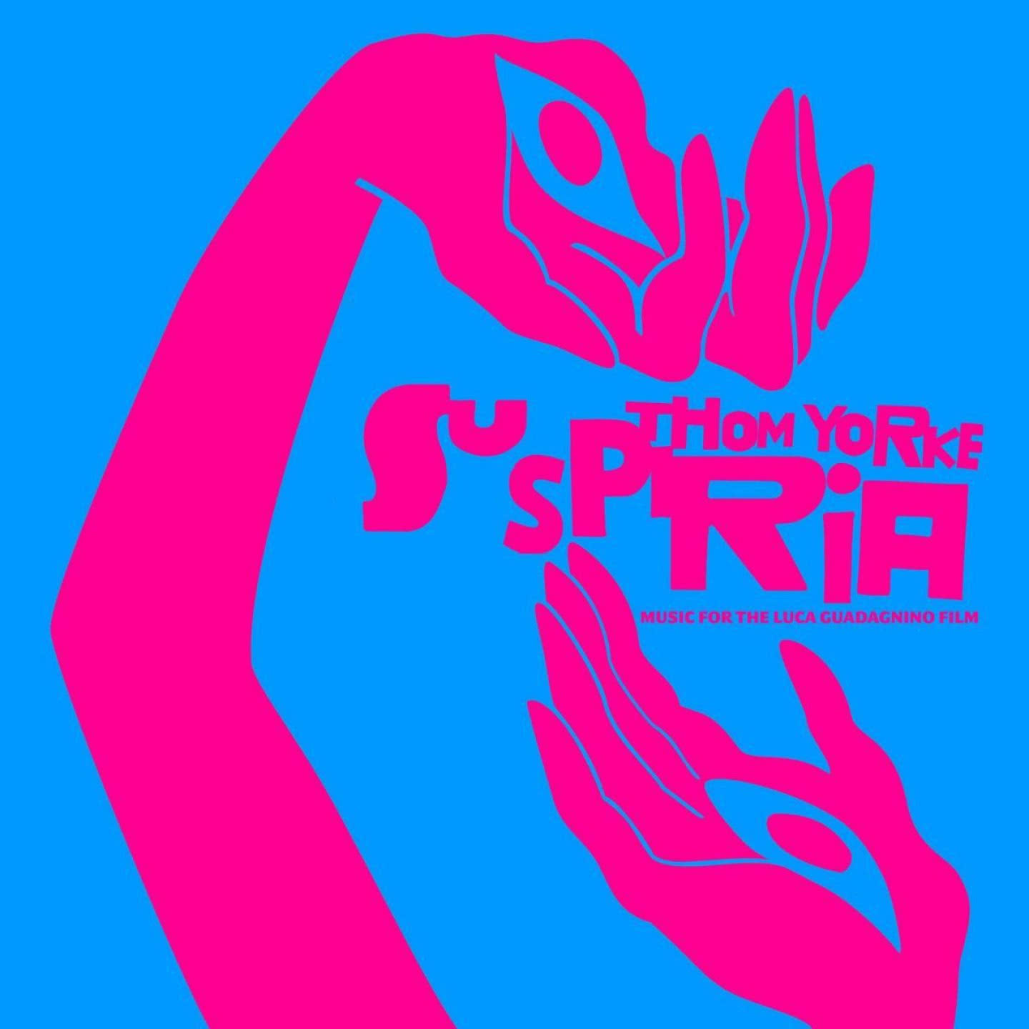 Suspiria (Music for the Luca Guadagnino Film)
