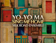 <span>YO-YO MA SILK ROAD ENSEMBLE</span> Sing Me Home