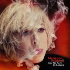 MARIANNE FAITHFULL Give My Love To London