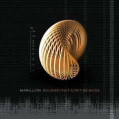MARILLION Sounds That Can`t Be Made