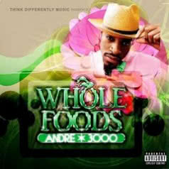 ANDRE 3000 Whole Foods