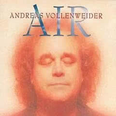 ANDREAS VOLLENWEIDER Air