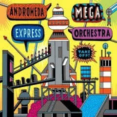 ANDROMEDA MEGA EXPRESS ORCHESTRA Take Off!