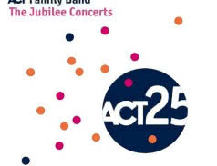 <span>ACT FAMILY BAND</span> The Jubilee Concerts