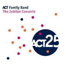 ACT FAMILY BAND The Jubilee Concerts