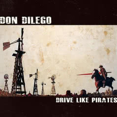 DON DILEGO Drive Like Pirates