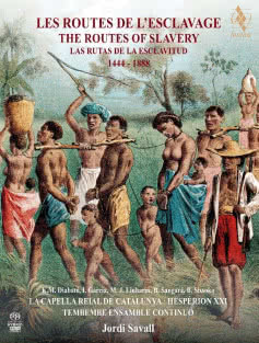 JORDI SAVALL The Routes of Slavery