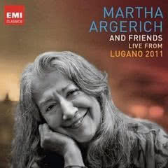 MARTHA ARGERICH and Friends live from Lugano 2011