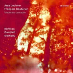 ANJA LECHNER / FRANCOIS COUTURIER Moderato cantabile
