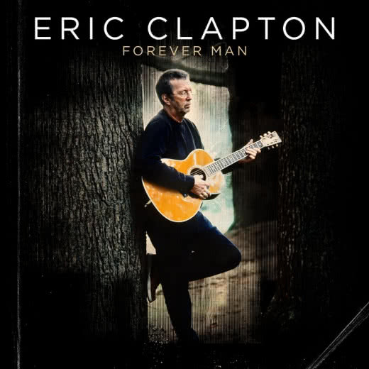 ERIC CLAPTON Forever Man. The Best Of
