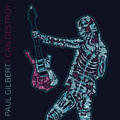PAUL GILBERT I Can Destroy