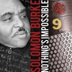 SOLOMON BURKE Nothing`s Impossible