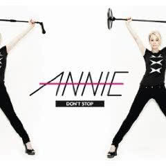 Annie Don`t Stop