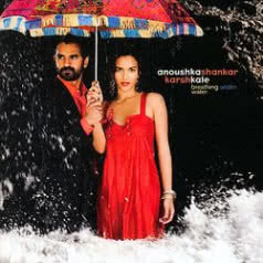 ANOUSHKA SHANKAR & KARSH KALE Breathing Under Water