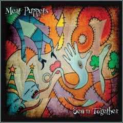 MEAT PUPPETS Sewn Together