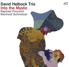 DAVID HELBOCK  Into the Mystic