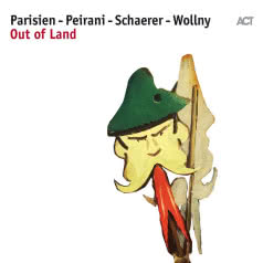 PARISIEN-PEIRANI-SCHAERER-WOLNY Out Of Land