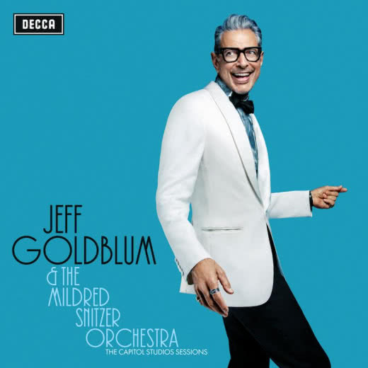 JEFF GOLDBLUM The Capitol Studios Sessions Decca/Universal
