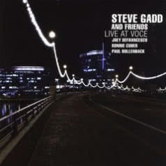 STEVE GADD Live At Voce