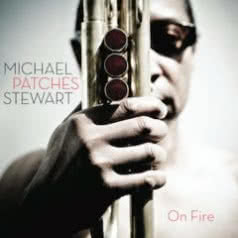 MICHAEL PATCHES STEWART On Fire