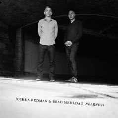 MEHLDAU & REDMAN Nearness