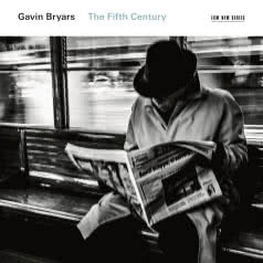 GAVIN BRYARS The Fifth Century