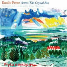 ARTURO PEREZ Across The Crystal Sea