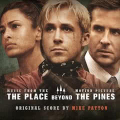 MIKE PATTON The Place Beyond The Pines
