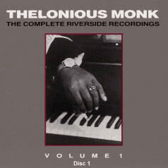 THELONIOUS MONK The Complete Riverside Recordings